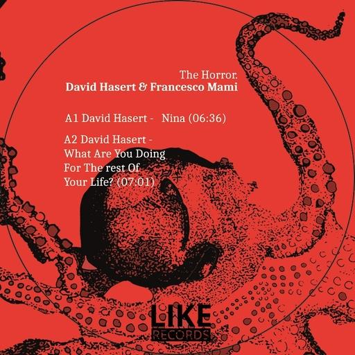 David Hasert & Francesco Mami - David Hasert & Francesco Mami - Nina / The Horror
