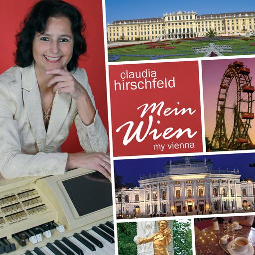 Claudia Hirschfeld - Mein Wien - My Vienna