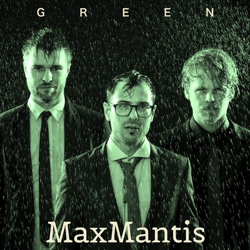 MaxMantis - MaxMantis - Green