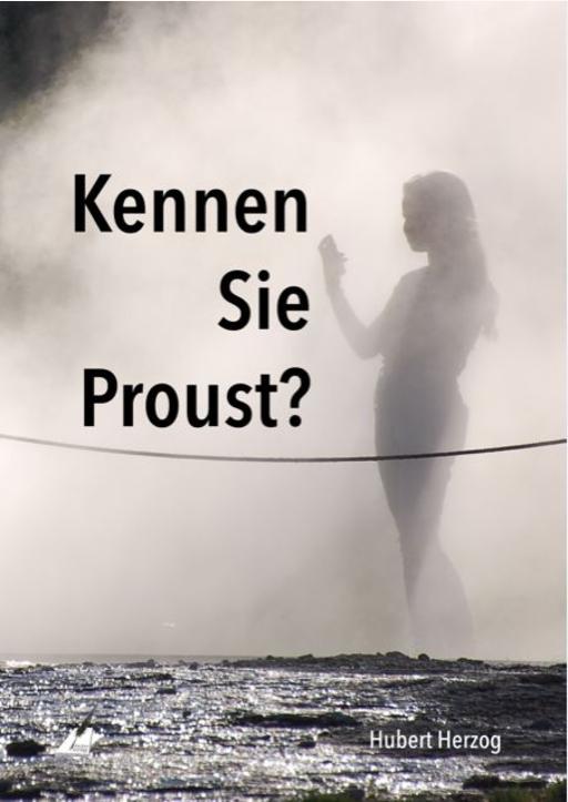 Herzog, Hubert - Kennen Sie Proust?