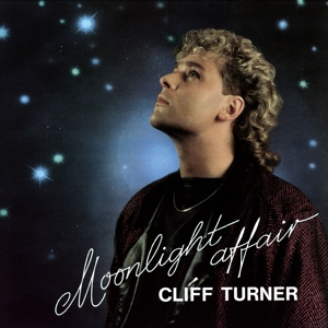 CLIFF TURNER - MOON LIGHT AFFAIR