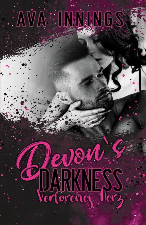 Innings, Ava - Innings, Ava - Devon`s Darkness - Verlorenes Herz