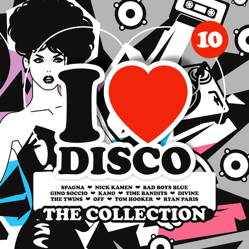Various Artists - Various Artists - I Love Disco Collection Vol. 10