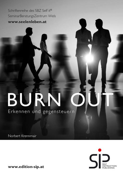 Krennmair, Norbert - Krennmair, Norbert - Burnout erkennen und gegensteuern