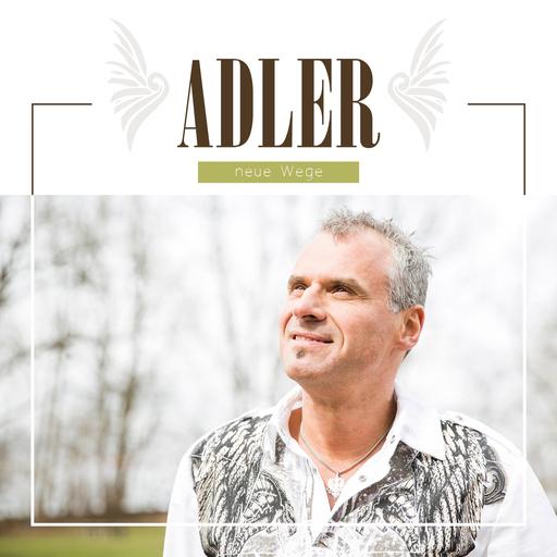 Adler - Adler - Neue Wege