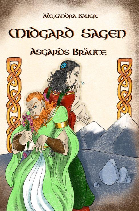 Bauer, Alexandra - Bauer, Alexandra - Midgard-Sagen - Asgards Bräute