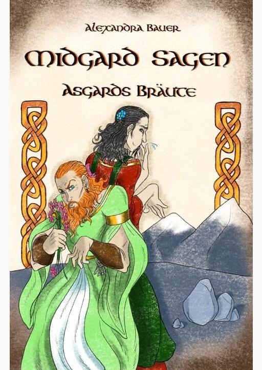 Bauer, Alexandra - Midgard-Sagen - Asgards Bräute