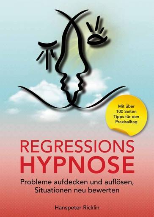 Ricklin, Hanspeter - Ricklin, Hanspeter - Regressionshypnose