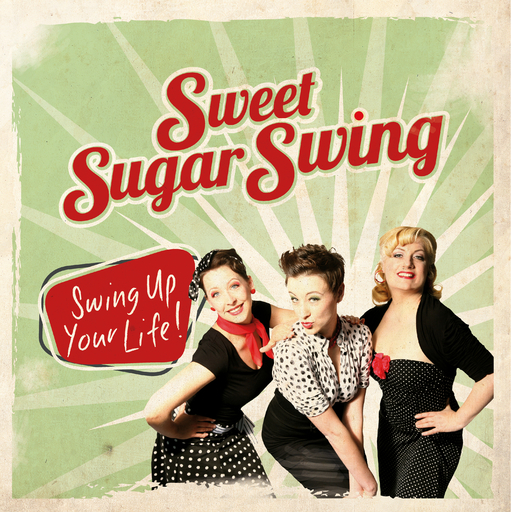 Sweet Sugar Swing - Swing up your Life!