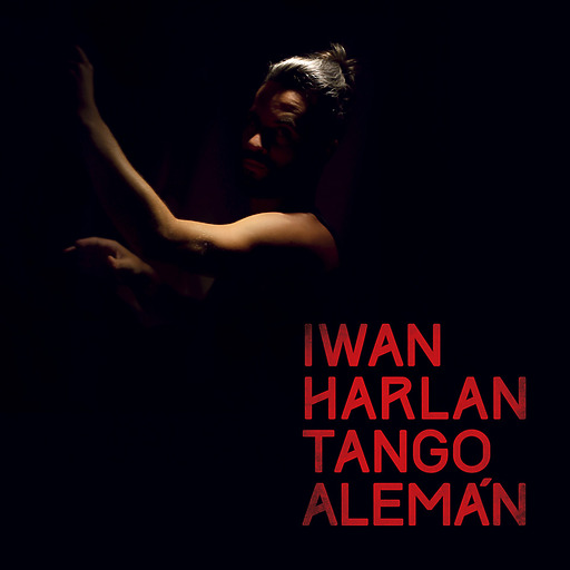 Iwan Harlan - Tango Alemán