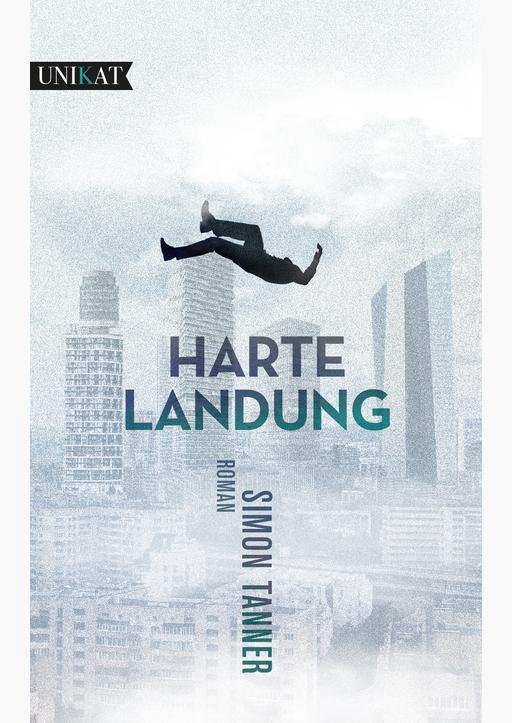Tanner, Simon - Harte Landung