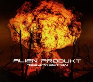 ALIEN PRODUKT - ALIEN PRODUKT - RESURRECTION