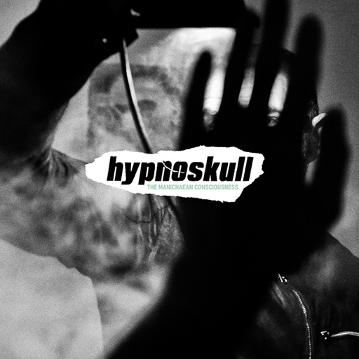 hypnoskull - hypnoskull - the manichaean consciousness