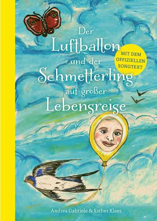 Gabriele, Andrea / Klees, Esther - Der Luftballon und der Schmetterling auf großer Le