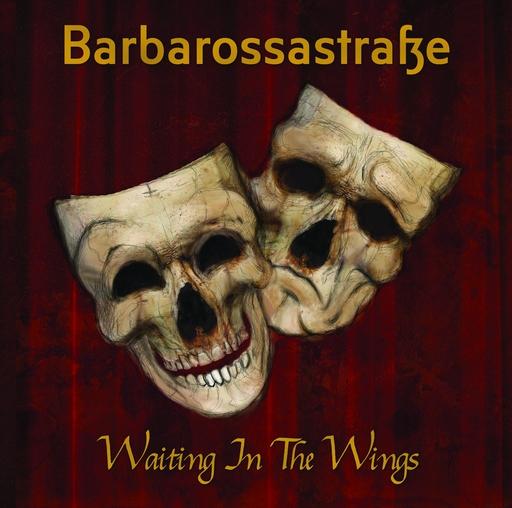 Barbarossastraße - Barbarossastraße - Waiting In The Wings
