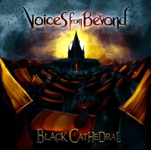 Voices From Beyond - Voices From Beyond - Black Cathedral
