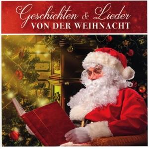 Various Artists - Various Artists - Geschichten & Lieder von der Weihnacht