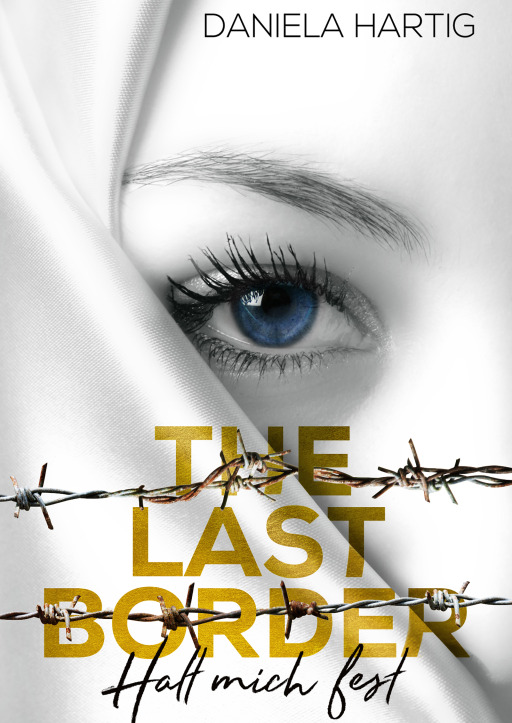Hartig, Daniela - The Last Border