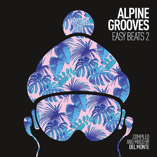 Various Artists - Alpine Grooves Easy Beats 2 (Kristallhütte)