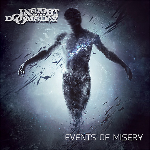 Insight After Doomsday - Insight After Doomsday - Events of Misery