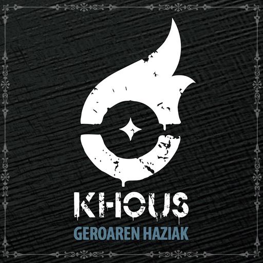 Khous - Khous - Geroaren Haziak