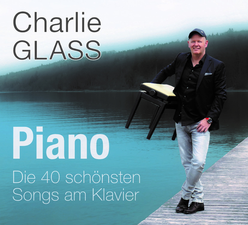 Charlie Glass - Piano - Die 40 schönsten Songs am Klavier