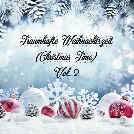 Various Artist - Traumhafte Weihnachtszeit (Christmas Time) Vol. 2