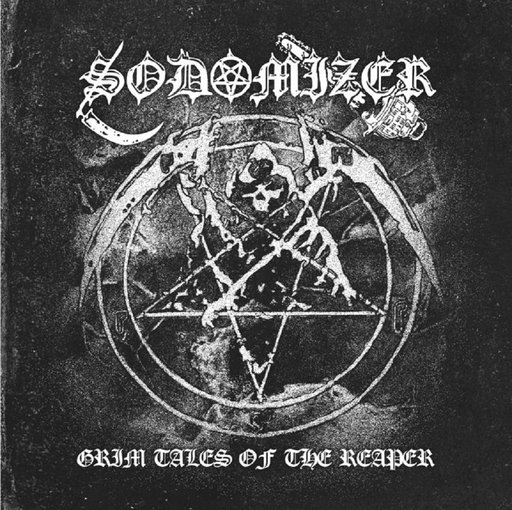 Sodomizer - Grim Tales of the Reaper