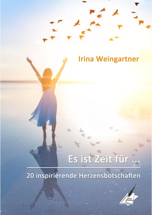 Weingartner, Irina - Es ist Zeit für ...