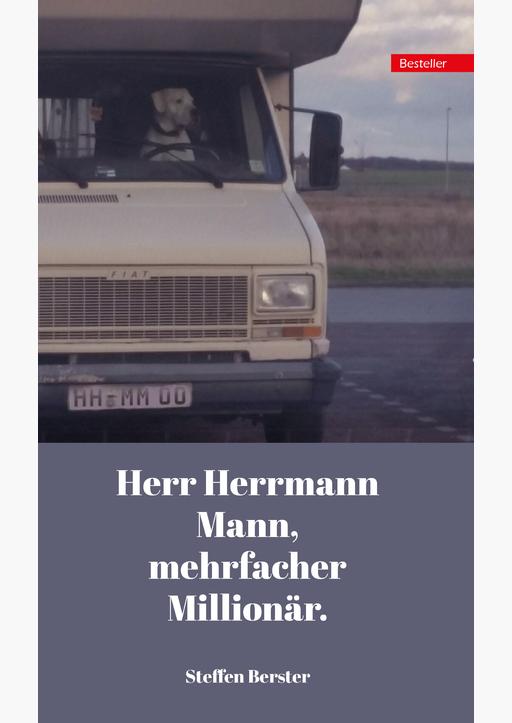 Berster, Steffen - Herr Herrmann Mann, mehrfacher Millionär.