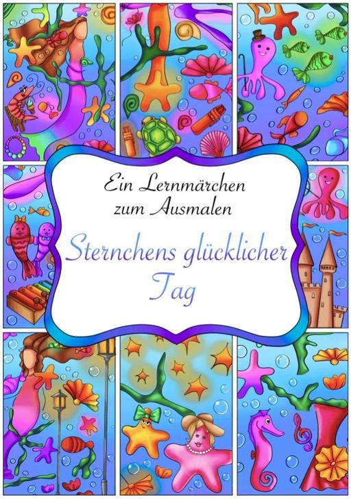 Becker, Alena - Becker, Alena - Sternchen's glücklicher Tag