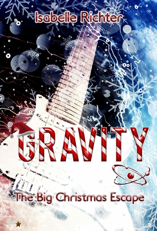 Richter, Isabelle - Richter, Isabelle - Gravity: The Big Christmas Escape