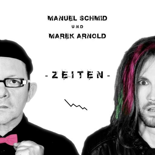 Manuel Schmid & Marek Arnold - Zeiten