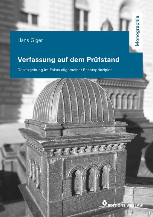 Giger, Hans - Giger, Hans - Verfassung auf dem Prüfstand