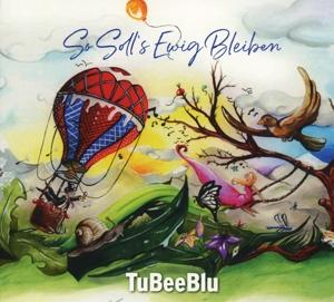 TuBeeBlu - So solls ewig bleiben