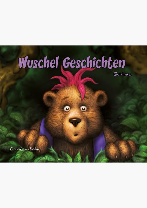 Schlunz - Wuschel Geschichten