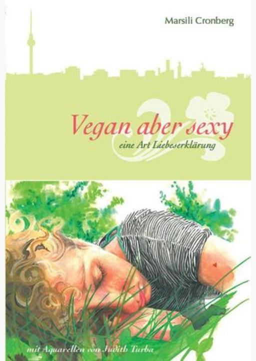 Cronberg, Marsili - Vegan aber sexy