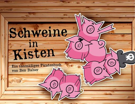 Balser, Ben - Balser, Ben - Schweine in Kisten