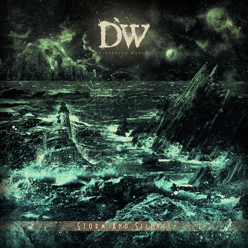 Distorted World - Distorted World - Storm And Silence