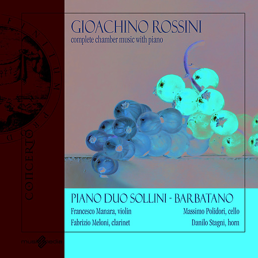 Various Artists - Various Artists - Gioachino Rossini - Complete Chamber Music with Pi
