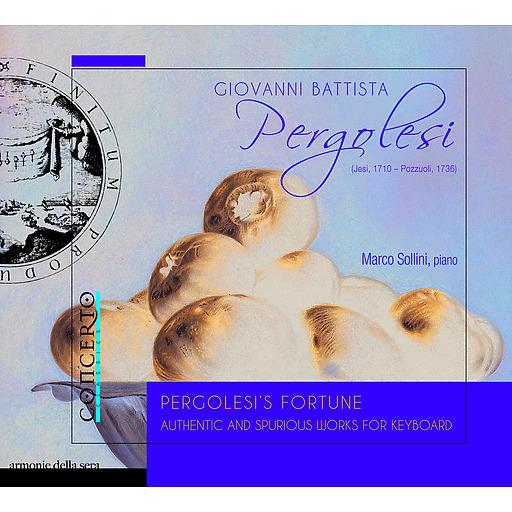 Marco Sollini - Pergolesi's Fortune - Authentic and spurious works