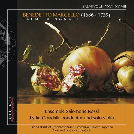 Ensemble Salomone Rossi, Lydia Cevidalli - Ensemble Salomone Rossi, Lydia Cevidalli - Benedetto Marcello - Salmi & Sonate VOL.I