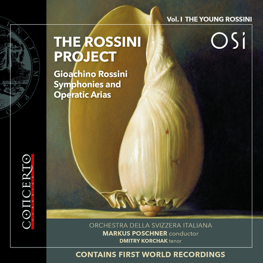 Various Artists - Various Artists - THE ROSSINI PROJECT: VOL. I - THE YOUNG ROSSINI