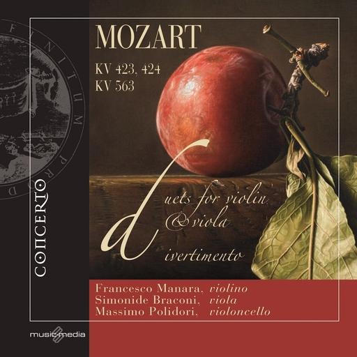 Francesco Manara,Simonide Braconi,Massimo Polidori - Francesco Manara,Simonide Braconi,Massimo Polidori - W. A. Mozart - Duets for violin & viola