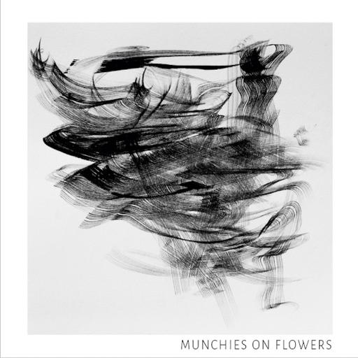 Munchies on Flowers - Munchies on Flowers - Munchies on Flowers