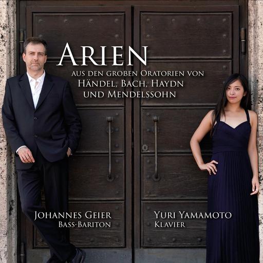 Johannes Geier & Yuri Yamamoto - Johannes Geier & Yuri Yamamoto - Arien aus den großen Oratorien