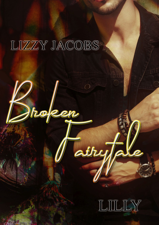 Jacobs, Lizzy - Broken Fairytale: Lilly