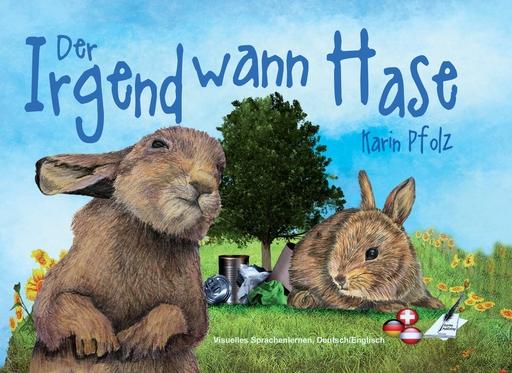 Pfolz, Karin - Pfolz, Karin - Der Irgendwann Hase / The Sometime Bunny