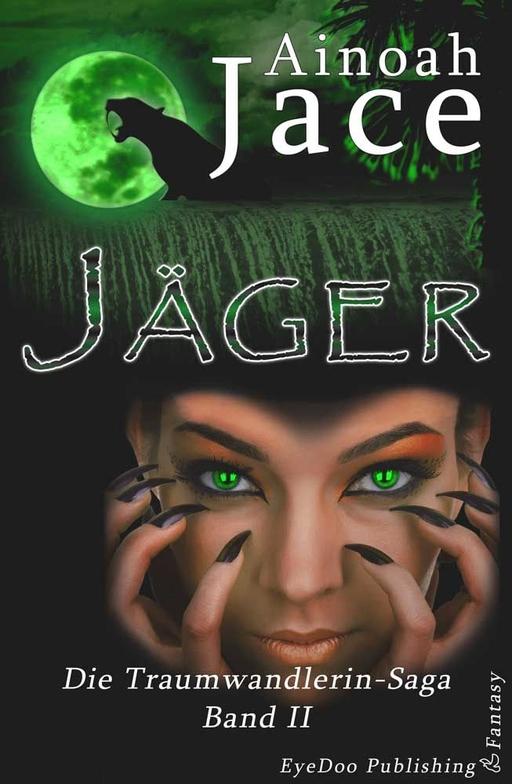 Jace, Ainoah - Jace, Ainoah - Jäger