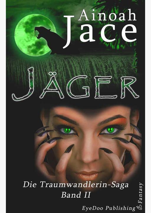 Jace, Ainoah - Jäger
